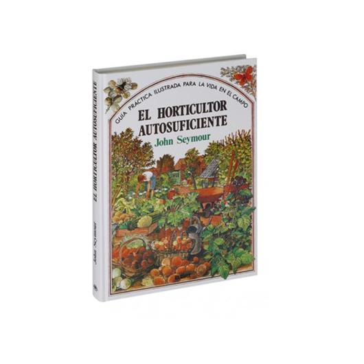 El horticultor autosuficiente